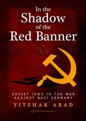 In the Shadow of the Red Banner (ISBN: 9789652294876)