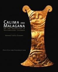 Calima and Malagana - Art and Archaeology in Southwestern Colombia (ISBN: 9789583379543)