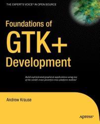 Foundations of GTK+ Development - Andrew Krause (2004)