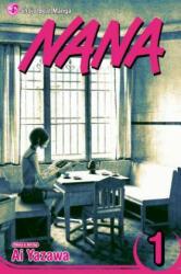 Nana, Vol. 1 - Al Yazawa (ISBN: 9781421501086)