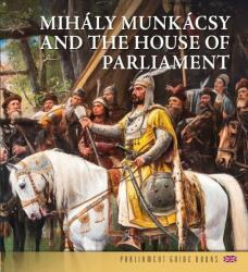 Munkácsy Mihály és az Országház (2020)