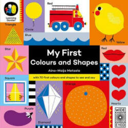 My First Colours and Shapes - Aino-Maija Metsola (2017)