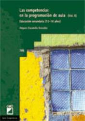 Las competencias en la programación de aula II : educación secundaria (12-18) - Amparo Escamilla González (ISBN: 9788499800707)