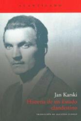 Historia de un estado clandestino - Jan Karski, Agustina Luengo Ferradas (ISBN: 9788492649945)