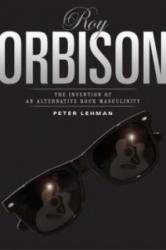 Roy Orbison - Peter Lehman (2008)