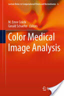 Color Medical Image Analysis (ISBN: 9789400753884)