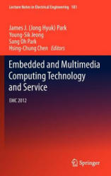 Embedded and Multimedia Computing Technology and Service - EMC 2012 (ISBN: 9789400750753)