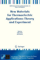 New Materials for Thermoelectric Applications: Theory and Experiment - Veljko Zlatic, Alex Hewson (ISBN: 9789400749863)