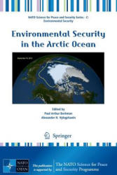 Environmental Security in the Arctic Ocean (ISBN: 9789400747517)