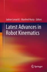 Latest Advances in Robot Kinematics (ISBN: 9789400746190)