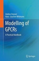 Modelling of GPCRs (ISBN: 9789400745957)