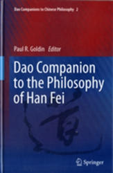 Dao Companion to the Philosophy of Han Fei (ISBN: 9789400743175)