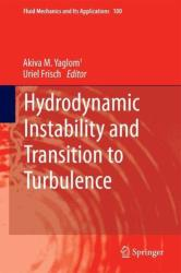 Hydrodynamic Instability and Transition to Turbulence (ISBN: 9789400742369)