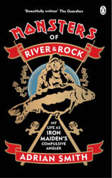 Monsters of River and Rock - Adrian Smith (ISBN: 9780753554081)