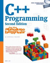 C++ Programming for the Absolute Beginner (2004)