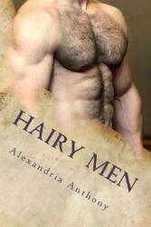 The Allure of Hairy Men - Alexandria Anthony (ISBN: 9781985641082)