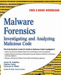 Malware Forensics - Cameron H. Malin, Casey, Eoghan (ISBN: 9781597492683)