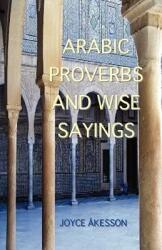 Arabic Proverbs and Wise Sayings (ISBN: 9789197895453)