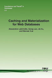 Caching and Materialization for Web Databases (2002)