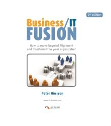 Business/IT Fusion (ISBN: 9789081324267)