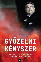 Győzelmi kényszer (ISBN: 9786158134828)