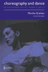 Martha Graham: A Special Issue of the Journal Choreography and Dance (ISBN: 9789057550980)