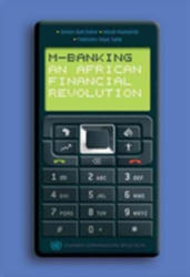 M-Banking - An African Financial Revolution (ISBN: 9789057270635)