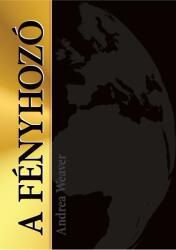 A fényhozó (ISBN: 9789638883162)