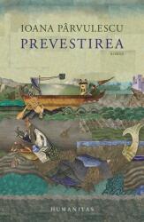 Prevestirea (ISBN: 9789735068356)