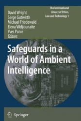 Safeguards in a World of Ambient Intelligence (ISBN: 9789048176939)