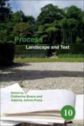 Process - Catherine Brace, Adeline Johns-Putra (ISBN: 9789042030756)