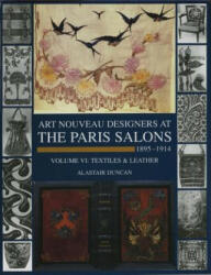 Paris Salons 1895-1914: Vol VI--Textiles and Leatherware (2007)
