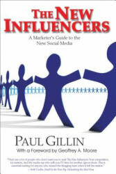 The New Influencers: A Marketer's Guide to the New Social Media (2004)