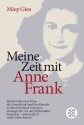 Meine Zeit mit Anne Frank - Miep Gies, Alison L. Gold (2009)