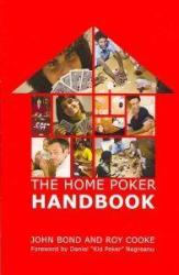 The Home Poker Handbook: The Play of Hands (2004)