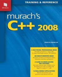 Murach's C++ 2008 (2010)