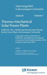 Thermo-Mechanical Solar Power Plants - J. Gretz, A. Strub, Willeke Palz (ISBN: 9789027717283)