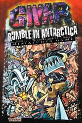 Gwar Rumble in Antarctica: Miniature Game (2010)