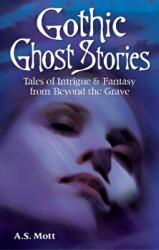 Gothic Ghost Stories - Tales of Intrigue & Fantasy from Beyond the Grave (2008)