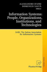 Information Systems - ITAIS: the Italian Association for Information Systems (2011)