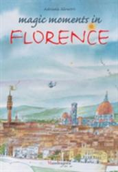 Magic Moments in Florence (ISBN: 9788885957299)