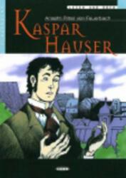 BLACK CAT - KASPAR HAUSER + CD (A2) - A. R. von Feuerbach (ISBN: 9788877549914)