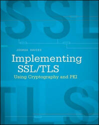 Implementing SSL/TLS Using Cryptography and PKI - Davies (ISBN: 9780470920411)