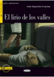 BLACK CAT LEER Y APRENDER 3 - EL LIRIO DE LOS VALLES + CD - Inés Alejandra Fuentes, Adapted by M. Barberá Quiles (ISBN: 9788853010360)