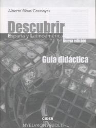 DESCUBRIR ESPANA Y LATINOAMERICA GUIA DIDACTICA - Alberto Ribas Casasayas (ISBN: 9788853008572)