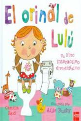 El orinal de Lulú - CMAILLA REID, AILIE BUSBY (ISBN: 9788467539783)