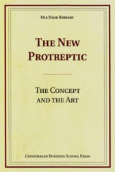 New Protreptic - The Concept and the Art (ISBN: 9788763002332)