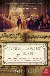 Evening in the Palace of Reason: Bach Meets Frederick the Great in the Age of Enlightenment (2003)