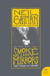 Smoke and Mirrors: Short Fictions and Illusions (2002)