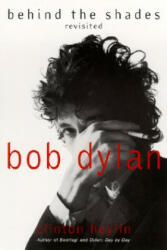 Bob Dylan: Behind the Shades Revisited (2005)
